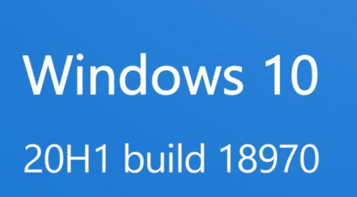 Windows 10 20H1, build 18970 for Insiders of Fast Ring