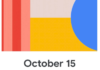 Made by Google Event 2019: an official day for Google Pixel 4